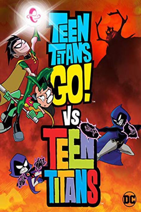 Teen Titans Go! Vs. Teen Titans [2019 USA Movie] Animation, Family