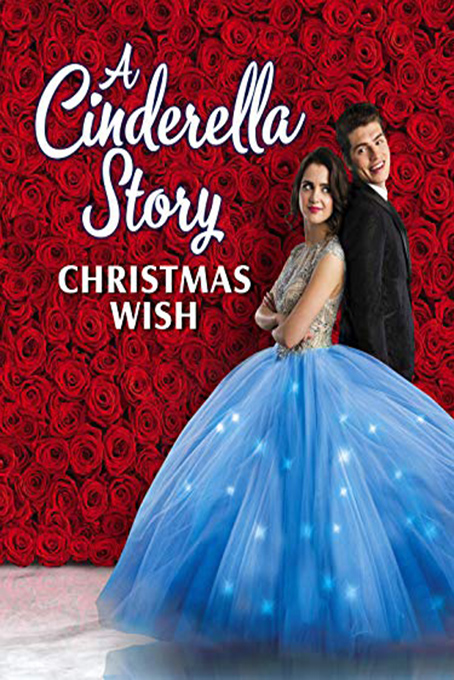 A Cinderella Story: Christmas Wish [2019 USA Movie] Drama, Fantasy, Romance