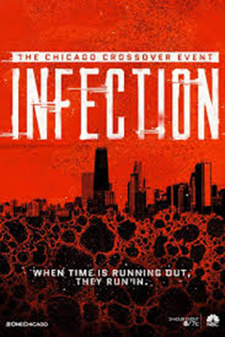 Chicago Crossover Event: Infection [2019 USA Series]