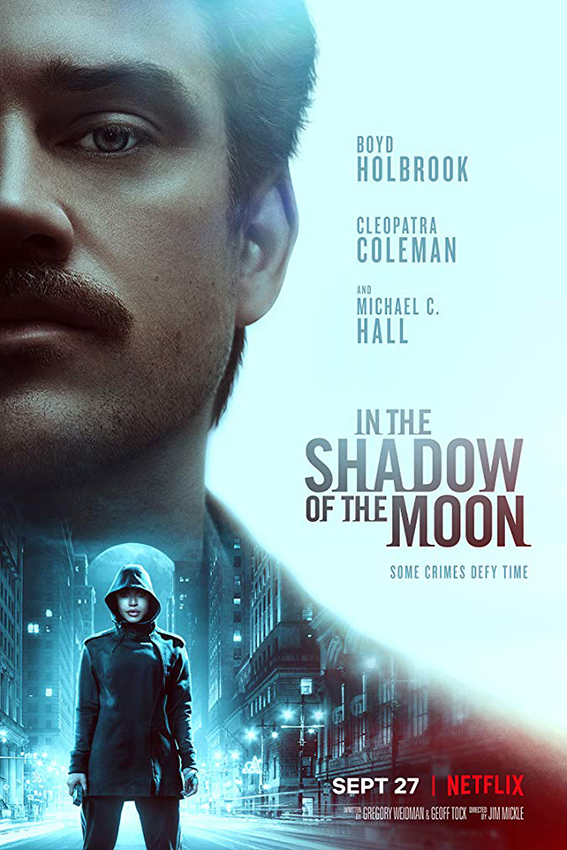 In the Shadow of the Moon [2019 USA Movie] Criime, Mystery