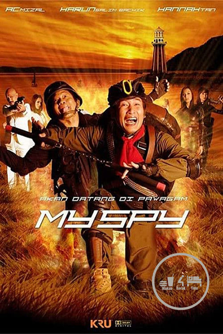 My Spy [2009 Malaysia Movie] Action, Comedy