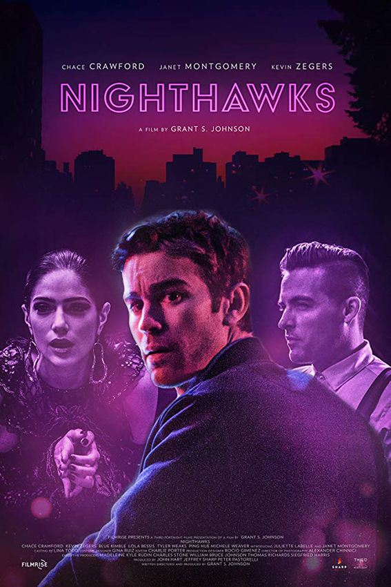 Nighthawks [2019 USA Movie] Drama, Thriller