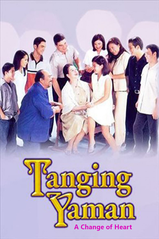 A Change of Heart [2000 Philippines Movie] Drama, Family. Aka. Tanging Yaman
