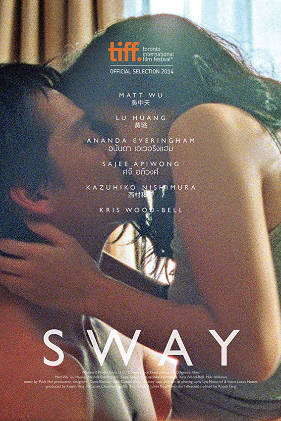 Sway [2014 France, Thailand, USA Movie] Drama