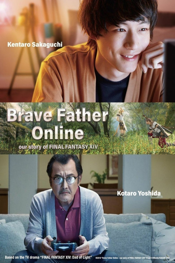 Brave Father Online – Our Story of Final Fantasy XIV [2019 Japan Movie] Drama, Family