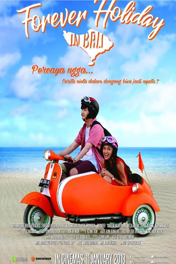 Forever Holiday in Bali [2018 Indonesia Movie] Drama, Romance