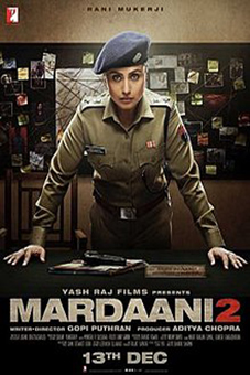 Mardaani 2 [2019 India Movie] Hindi, Action, Crime