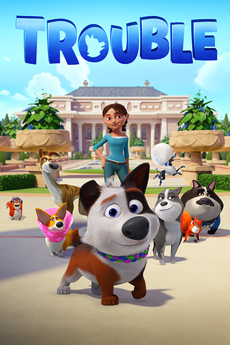 Trouble [2019 English Movie] Animation, Family, USA & Canada