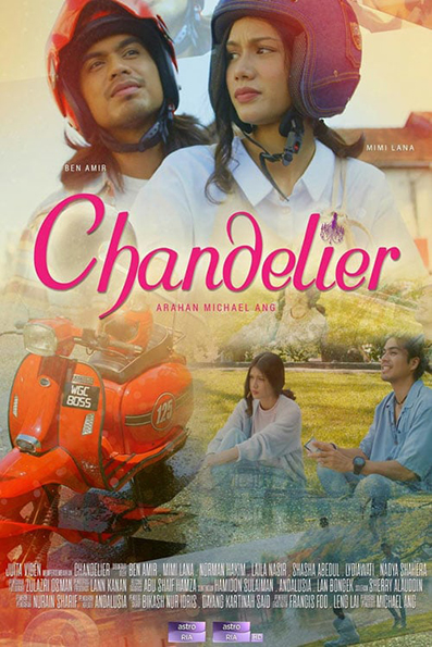 Chandelier [2020 Malaysia Series] 24 episodes END (4) Drama
