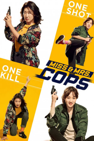 Miss & Mrs. Cops [2019 Korea Movie]