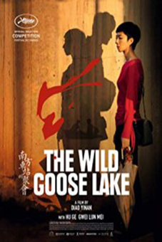 The Wild Goose Lake [2019 China, France Movie] Drama, Crime