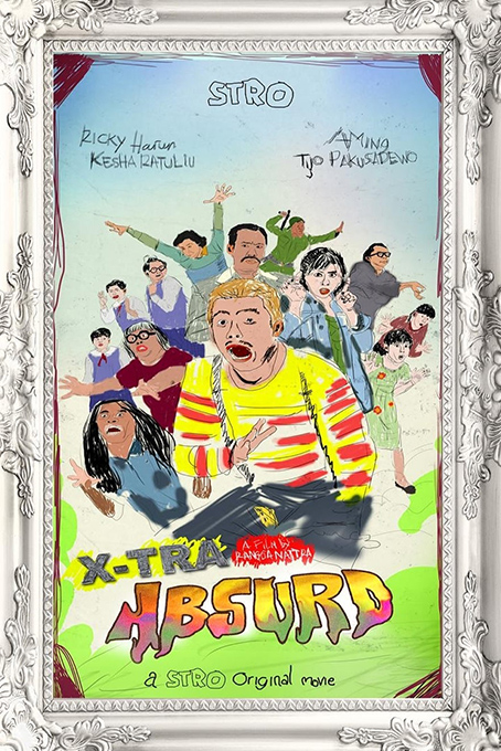 X-tra Absurd [2019 Indonesia Movie] Comedy