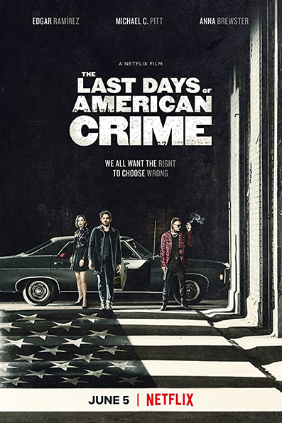 The Last Days of American Crime [2020 English Movie] Action, Crime, Thriller, USA