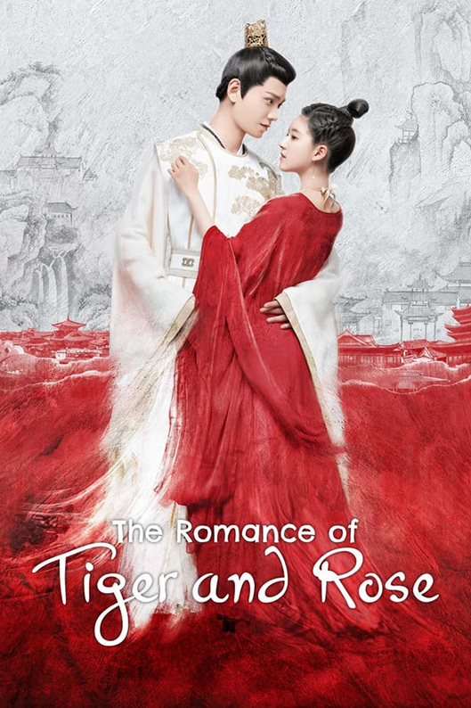 The Romance of Tiger and Rose [2020 China Series] 24 episodes END (4) Action, Romance