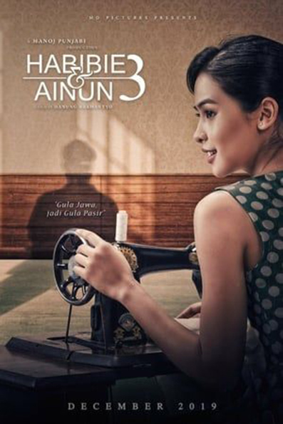 Habibie & Ainun 3 [2019 Indonesia Movie] Drama