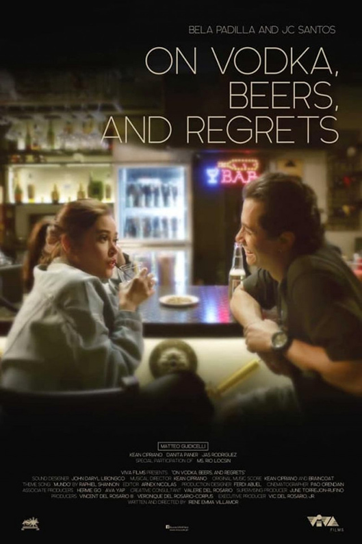 On Vodka, Beers, and Regrets [2020 Philippines Movie] Drama, Romance