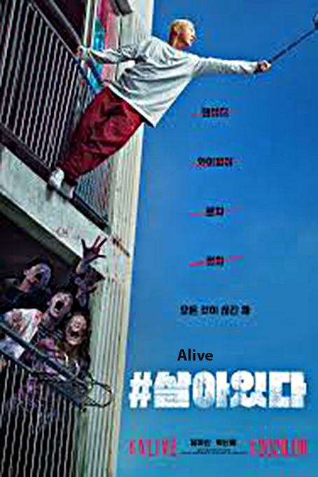 Alive [2020 Korea Movie] Horror, Thriller