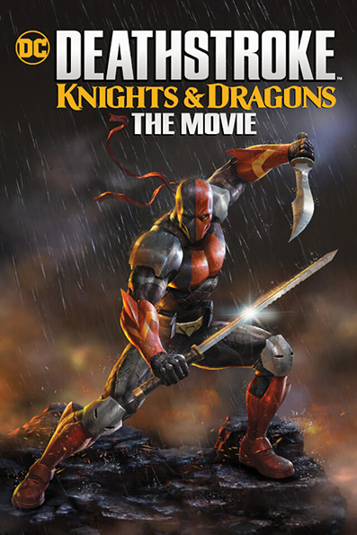 Deathstroke: Knights & Dragons [2020 English Movie] Animation, Cartoon, Action