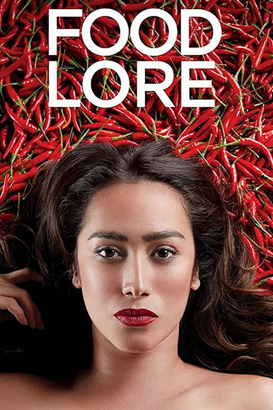 Food Lore [2019 Philippines, Malaysia, Thailand, Indonesia Series] 8 episodes END (2) Drama, Adult