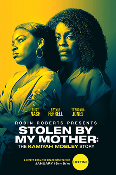 Stolen By My Mother The Kamiyah Mobley Story [2020 English Movie]
