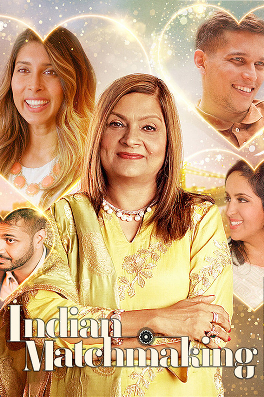 Indian Matchmaking [2020 India Series] 8 episodes END (2) Romance