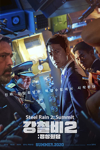 Steel Rain 2: Summit [2020 Korea Movie] Action, Thriller