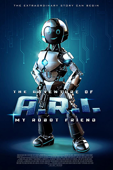 The Adventure of A.R.I.: My Robot Friend [2020 English Movie] Family, USA, France